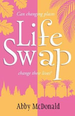 Life Swap - Abby McDonald