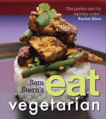 Sam Stern's Eat Vegetarian - Sam Stern