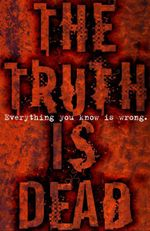 The Truth Is Dead - Marcus Sedgwick