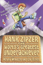 Help! Somebody Get Me Out of Fourth Grade : Hank Zipzer Series : Book 7 - Henry Winkler