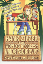 Summer School! What Genius Thought Up That? : Hank Zipzer Series : Book 8 - Henry Winkler