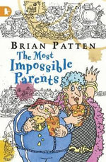 The Most Impossible Parents - Brian Patten