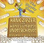 Hank Zipzer : The Zippity Zinger - Henry Winkler