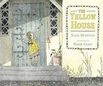The Yellow House - Blake Morrison