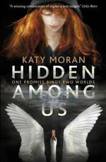 Hidden Among Us - Katy Moran