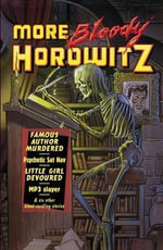 More Bloody Horowitz - Anthony Horowitz