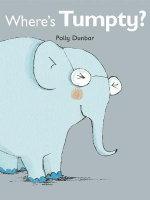 Where's Tumpty? - Polly Dunbar