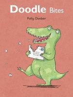 Doodle Bites : Doodle Bites - Polly Dunbar