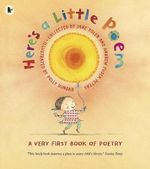 Here's A Little Poem : A Very First Book of Poetry - Jane Yolen
