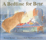 A Bedtime for Bear - Bonny Becker