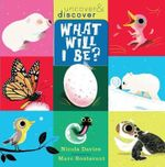 What Will I Be? - Nicola Davies