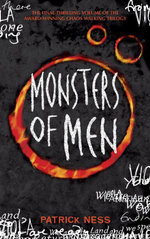 Chaos Walking : Monsters of Men : Chaos Walking Series : Book 3 - Patrick Ness