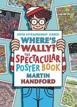 Where's Wally? The Spectacular Poster Book : The Spectacular Poster Book - Martin Handford