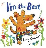 I'm the Best - Lucy Cousins