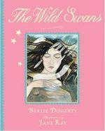 The Wild Swans - Berlie Doherty