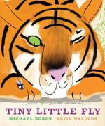 Tiny Little Fly - Michael Rosen