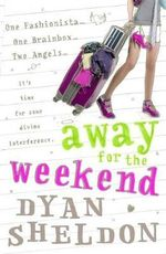 Away For The Weekend - Dyan Sheldon