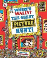 Where's Wally? :  The Great Picture Hunt Mini Edition : Where's Wally Mini Edition Series : Book 6 - Martin Handford