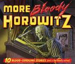 More Bloody Horowitz [Audio CD] - Anthony Horowitz