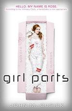 Girl Parts - John M. Cusick