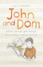 John and Dom - Sally Murphy