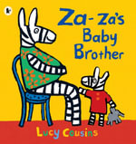 Za-Za's Baby Brother - Lucy Cousins