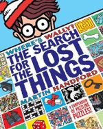 Where's Wally? : The Search For The Lost Things - Martin Handford
