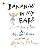 Bananas in My Ears - Michael Rosen