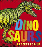 Dinosaurs : A Pocket Pop-Up - Daniel J. Weatheritt