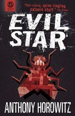 Evil Star : Power of Five Series : Book 2 - Anthony Horowitz