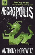 Necropolis : Power of Five Series : Book 4 - Anthony Horowitz
