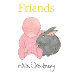 Friends - Helen Oxenbury