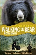 Walking the Bear - Nicola Davies