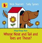 Whose Nose and Tail and Toes are Those? - Sally Symes