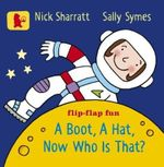 A Boot, a Hat, Now Who is That? - Sally Symes