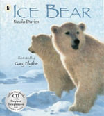 ICE BEAR PBK WITH CD - Nicola Davies