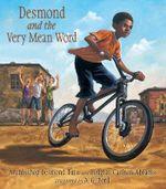 Desmond and the Very Mean Word - Archbishop Desmond Tutu