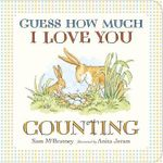 Guess How Much I Love You : Counting - Sam McBratney
