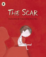 The Scar - Charlotte Moundlic