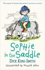 Sophie in the Saddle - Smith Dick King
