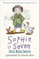 Sophie is Seven - Smith Dick King