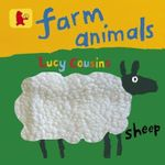 Farm Animals - Lucy Cousins