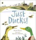 Just Ducks! - Nicola Davies