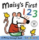 Maisy's First 123 : A Maisy Concept Book - Lucy Cousins