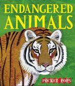 Endangered Animals : a Pocket Pop-up - Sarah Young