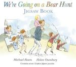 We're Going on a Bear Hunt Jigsaw Book - Michael Rosen