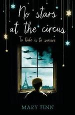 No Stars at the Circus - Mary Finn