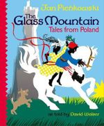 The Glass Mountain : Tales from Poland - David Walser