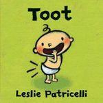 Toot - Leslie Patricelli