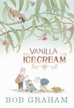 Vanilla Ice Cream - Bob Graham